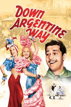 Down Argentine Way movie poster.