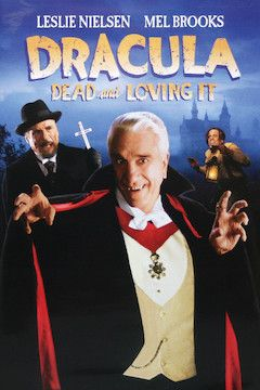 Dracula: Dead and Loving It movie poster.