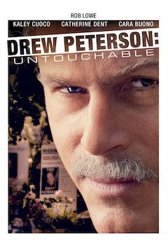 Drew Peterson: Untouchable movie poster.