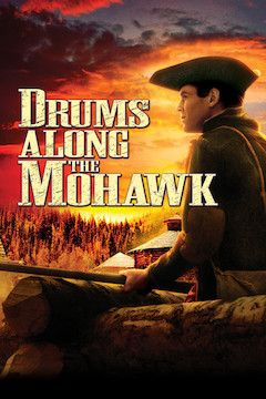 Poster for the movie Drums Along the Mohawk