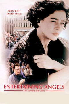 Entertaining Angels: The Dorothy Day Story movie poster.