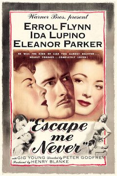 Escape Me Never movie poster.