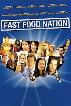 Fast Food Nation movie poster.