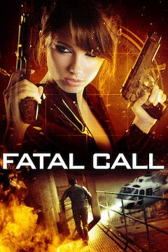 Fatal Call movie poster.