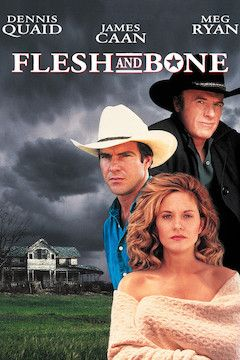 Flesh and Bone movie poster.