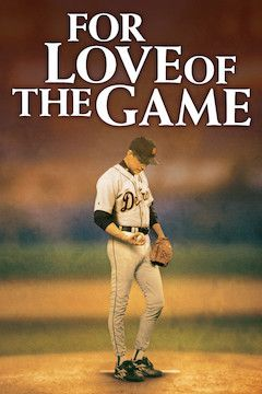 For Love of the Game movie poster.