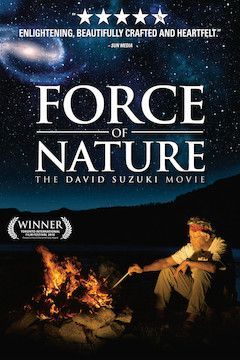 Force of Nature: The David Suzuki Movie movie poster.