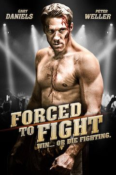 Forced to Fight movie poster.