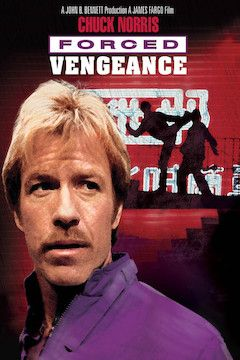 Forced Vengeance movie poster.