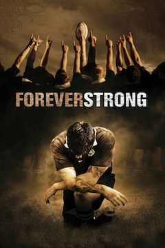 Forever Strong movie poster.