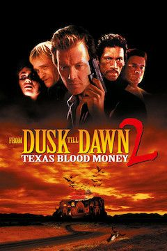 From Dusk Till Dawn 2: Texas Blood Money movie poster.