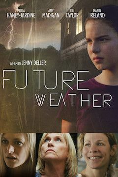Future Weather movie poster.