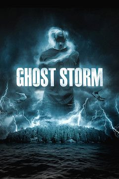 Ghost Storm movie poster.