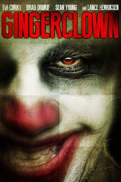 Gingerclown movie poster.