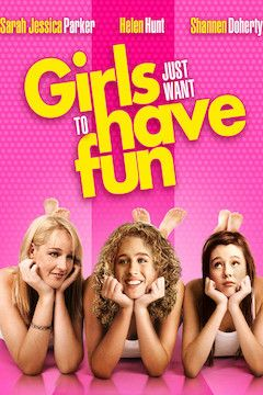 Girls Just Want to Have Fun movie poster.