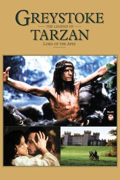 Greystoke: The Legend of Tarzan, Lord of the Apes movie poster.
