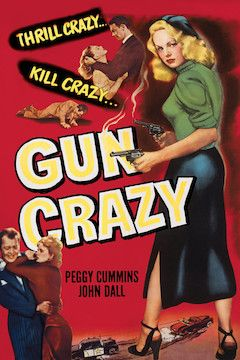 Gun Crazy movie poster.