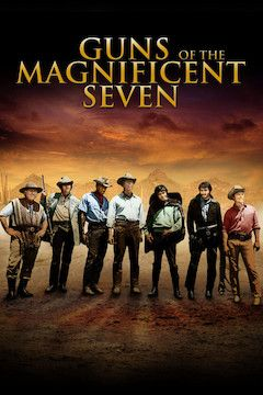 Guns of the Magnificent Seven movie poster.