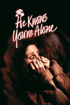 He Knows You're Alone movie poster.
