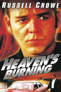 Heaven's Burning movie poster.