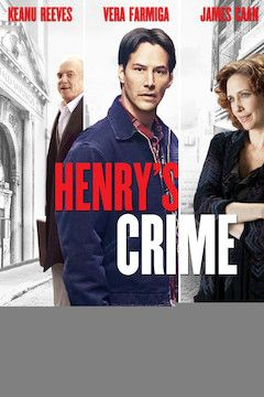 Henry's Crime movie poster.