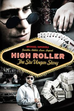 High Roller: The Stu Ungar Story movie poster.