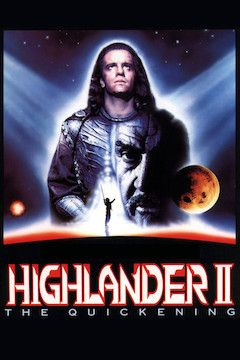 Highlander II: The Quickening movie poster.