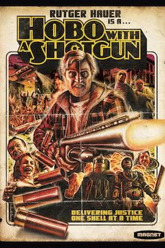 Hobo With a Shotgun movie poster.