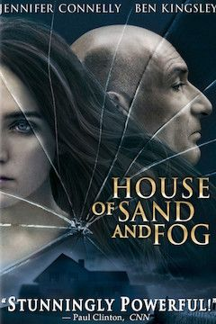 House of Sand and Fog movie poster.