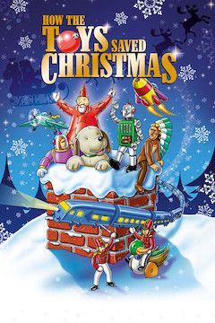 Poster for the movie How the Toys Saved Christmas