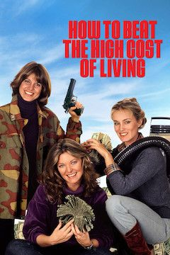 How to Beat the High Cost of Living movie poster.