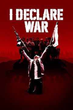 I Declare War movie poster.