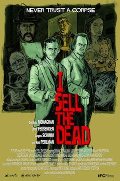 I Sell the Dead movie poster.
