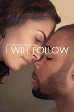 I Will Follow movie poster.