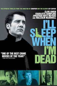 I'll Sleep When I'm Dead movie poster.