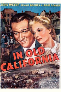 Poster for the movie In Old California