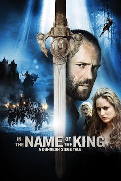 In the Name of the King: A Dungeon Siege Tale movie poster.