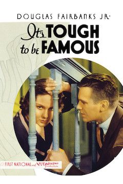 It's Tough to Be Famous movie poster.
