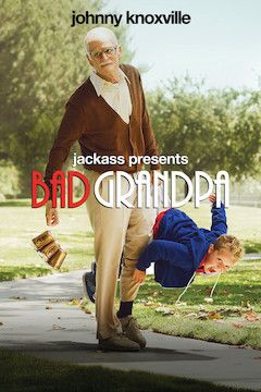 Jackass Presents: Bad Grandpa movie poster.