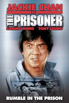 Jackie Chan Is the Prisoner movie poster.