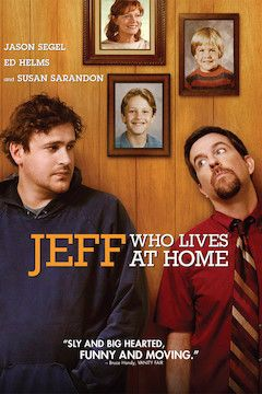 Jeff Who Lives At Home movie poster.