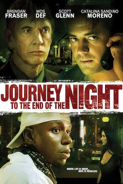 Journey to the End of the Night movie poster.