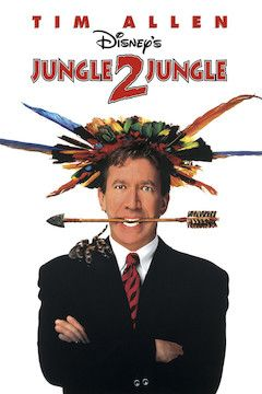 Jungle 2 Jungle movie poster.