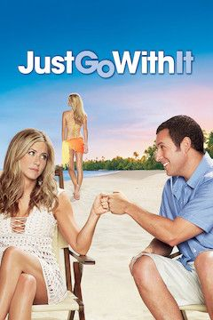 Just Go With It movie poster.