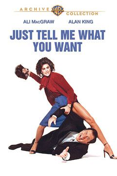 Just Tell Me What You Want movie poster.