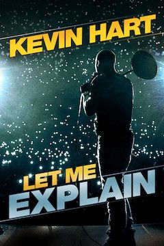Kevin Hart: Let Me Explain movie poster.