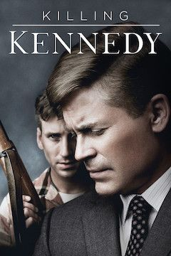 Killing Kennedy movie poster.