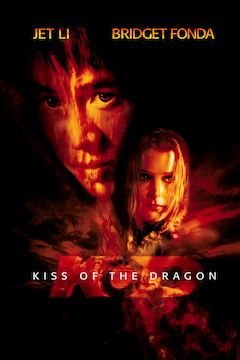 Kiss of the Dragon movie poster.