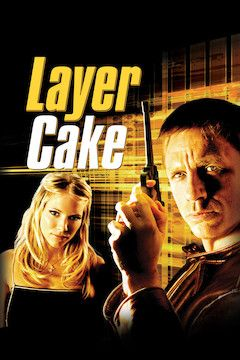 Layer Cake movie poster.