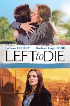 Left to Die movie poster.